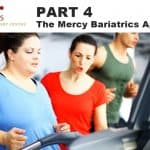 Video post about the Mercy Bariatrics approach to weight loss surgery.